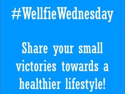 #WellfieWednesday Kick Off!